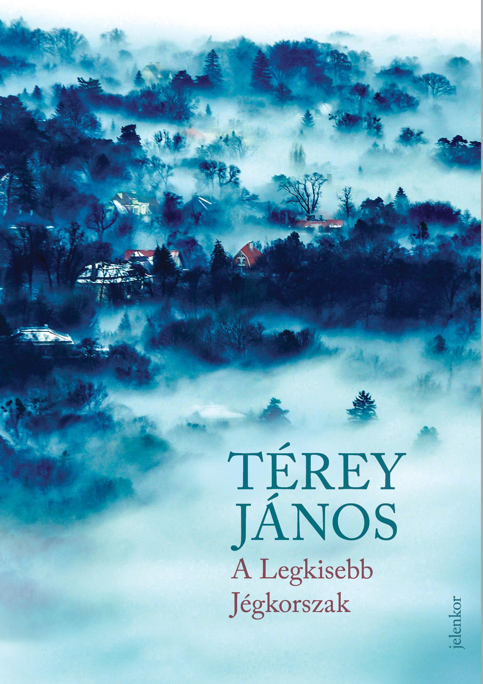 Terey,J_ALegkisebbJegkorszak_300dpi