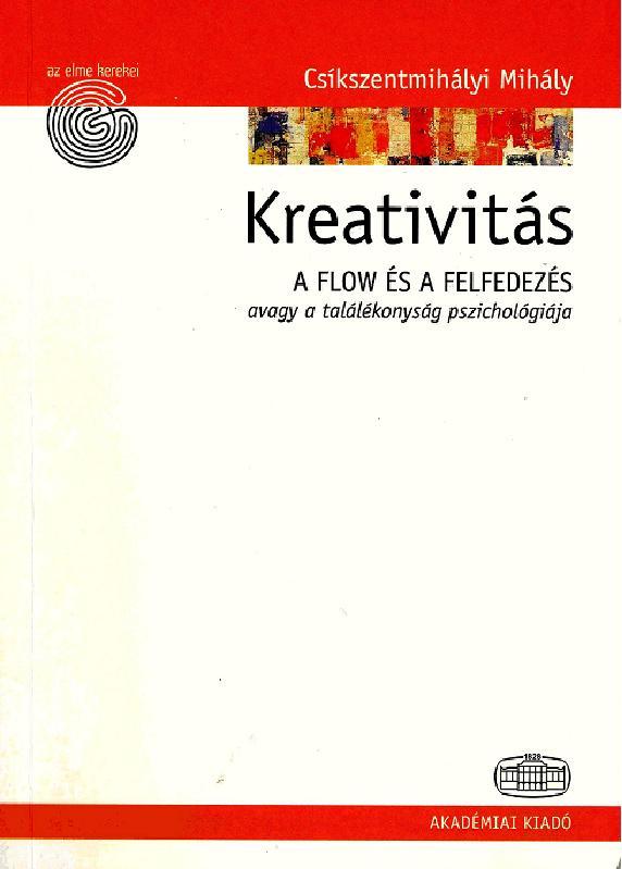 Csíkszentmihályi Mihály: Kreativitás