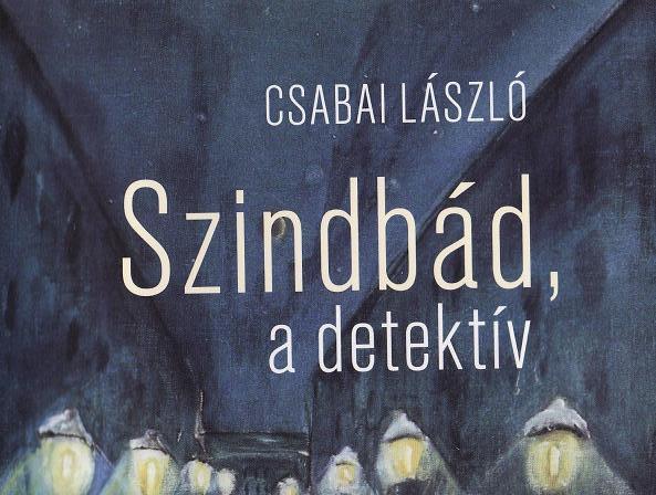 Csabai László: Szindbád, a detektív