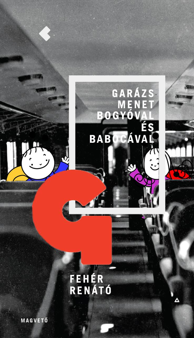 KULT Garázsmenet Bogyóval és Babócával
