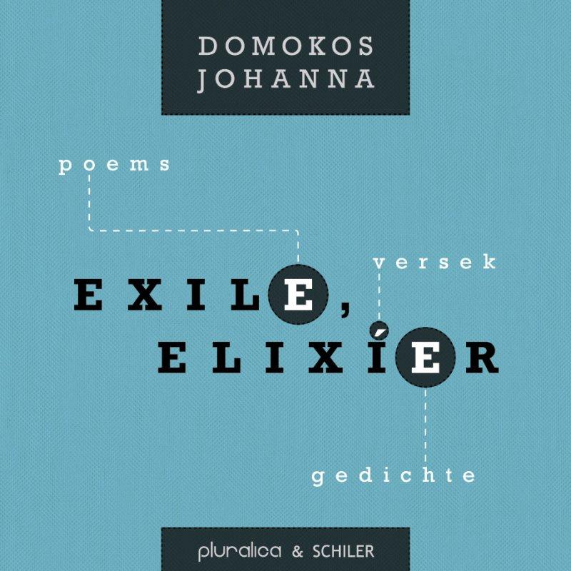 Domokos Johanna: exil(e), elixí(e)r