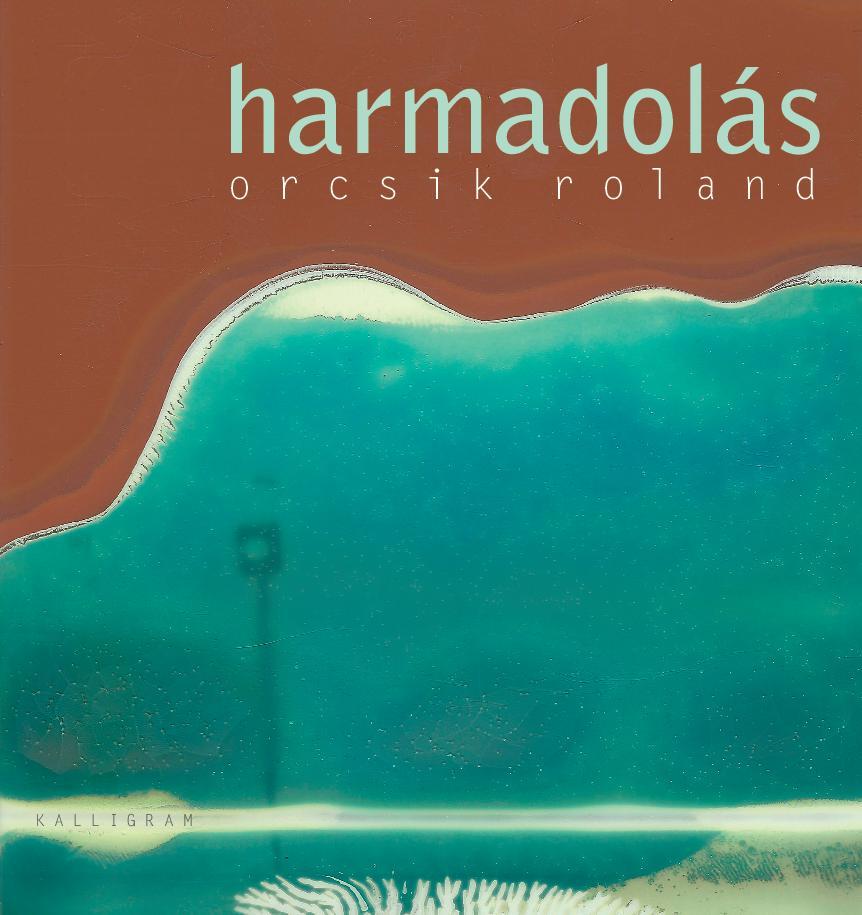ORCSIK-R_Harmadolas