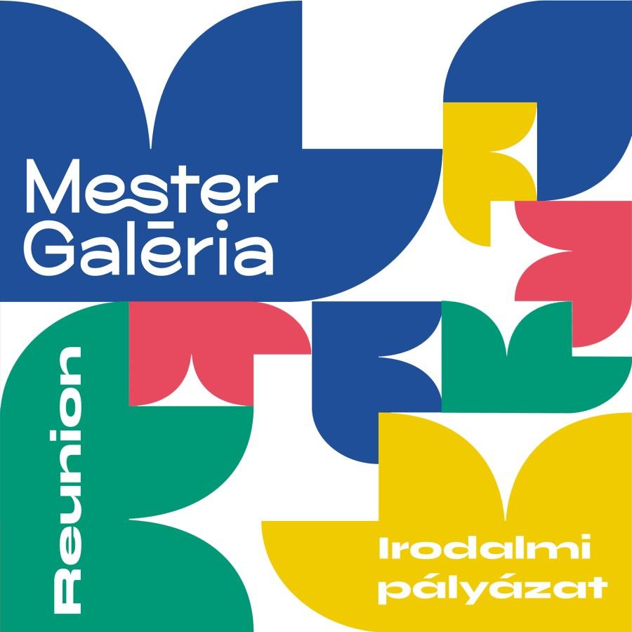 Mester Galéria Reunion irodalmi pályázat