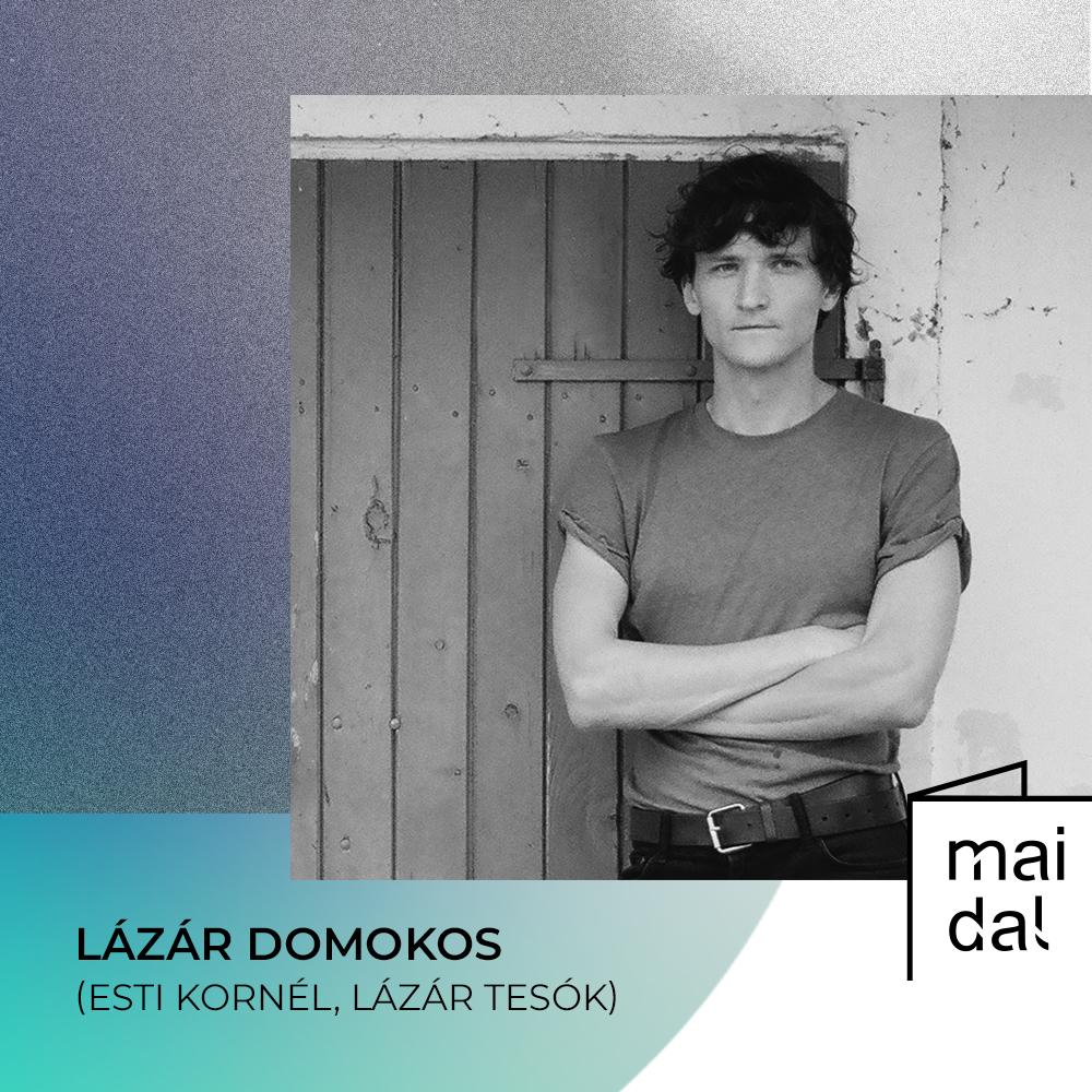 Lázár Domonkos (kép: Mai Dal)