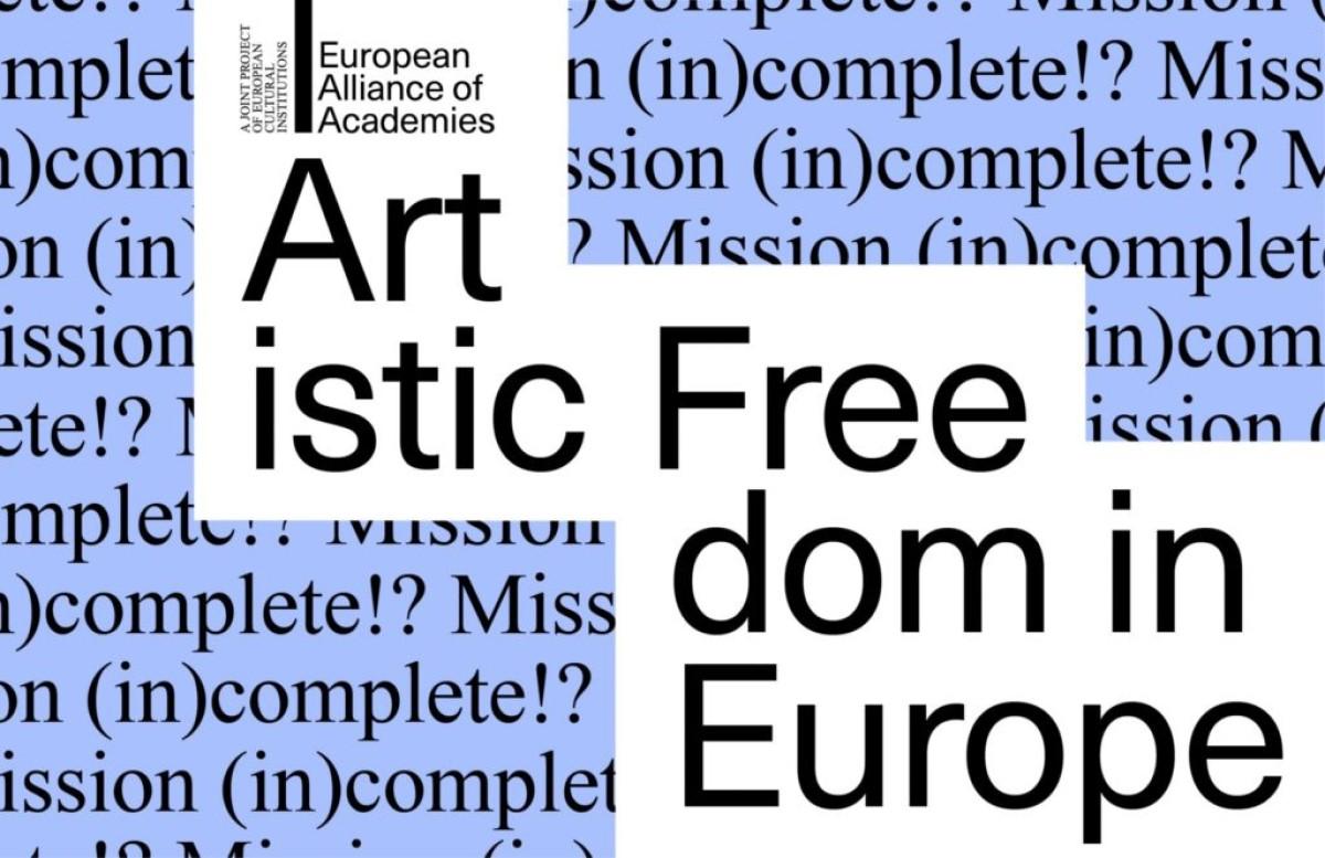 A művészet szabadsága Európában: küldetés (nem) teljesítve!? (forrás: Akadémiák Európai Szövetsége)