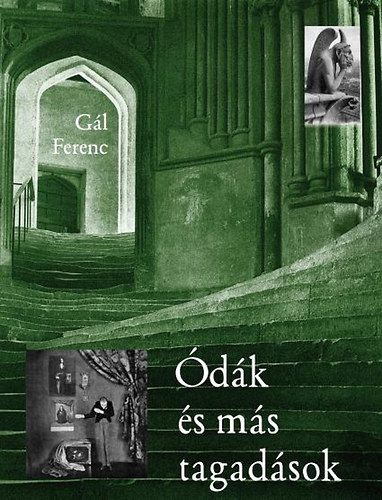 Gál Ferenc: Ódák és más tagadások