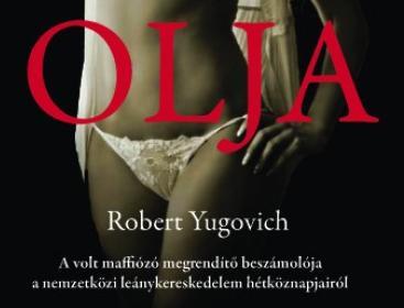 Robert Yugovich: Olja