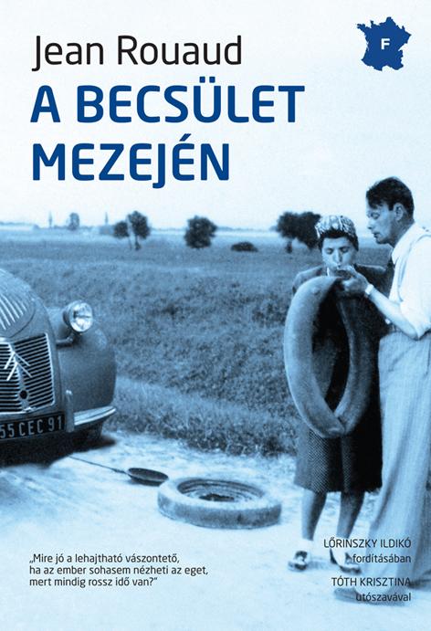 Jean Rouaud: A becsület mezején